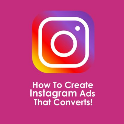 How to create Instagram Ads that converts