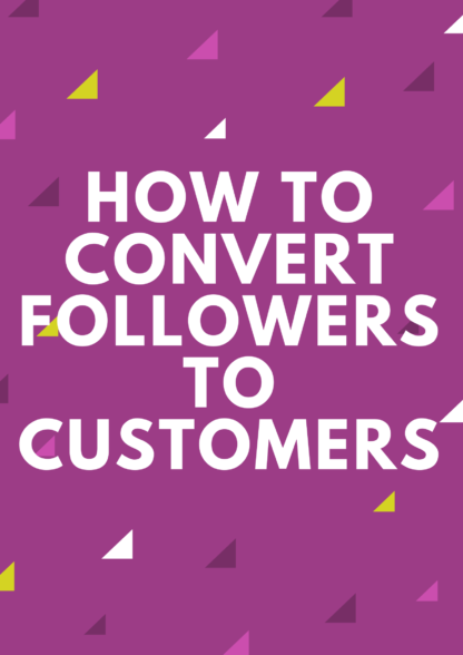 How to convert followers to customers